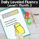 Daily Fluency Passages & Interactive Notebook Strips Level 1 Month 3