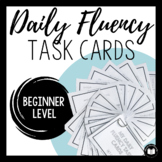 Daily Fluency Task Cards | Beginner Level
