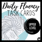 Daily Fluency Task Cards (Upper Set #1)