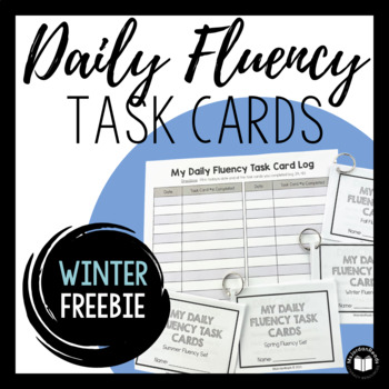 Daily Fluency Task Cards -- Winter FREEBIE