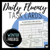 Daily Fluency Task Cards -- Winter FREEBIE