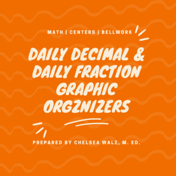 Daily Fraction Worksheet/Graphic Organizer