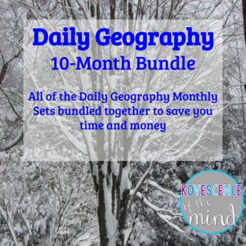 Daily Geography Bundle: Social studies bell work or warm-up based on the five themes of geography: location, region, movement, place, and human-environment interaction. Two questions for each day of the week. Answer key included.  This is a growing bundle contains 10 months of daily geography bell work / warm-ups. Save significantly on individual sets  A textbook with maps or atlas will be needed and is not included.