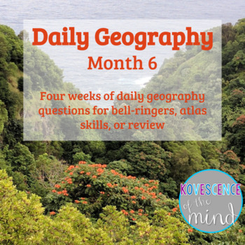 Daily Geography Month 6