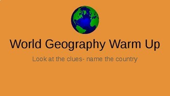 Daily Warm Up- World Geography
