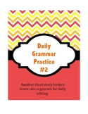 Daily Grammar Practice # 2 - Correct a Short Story!