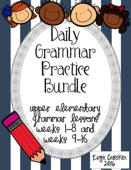 Daily Grammar Practice Bundle Weeks 1-16