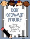 Daily Grammar Practice Weeks 1-8