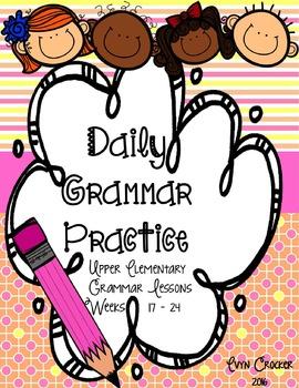 Daily Grammar Practice Weeks 17-24