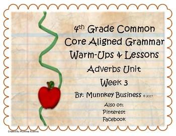 Daily Grammar Warm-Ups & Lessons Adverbs Unit - Week 3