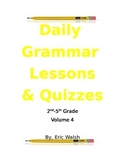 Daily Grammar & Writing Lessons With Quizzes Volume 4 2nd,