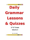 Daily Grammar & Writing Lessons With Quizzes Volume 3 2nd, 3rd, 4th & 5th Grade