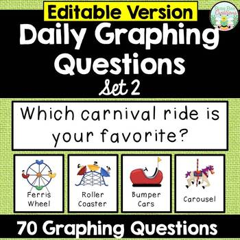 Daily Graphing Questions - Set 2 - EDITABLE
