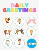 Daily Greetings Program