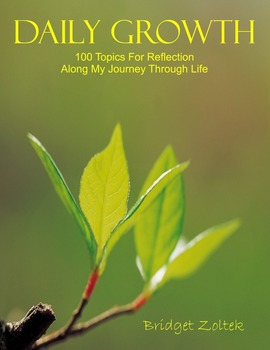 Daily Growth - 100 Topics For Reflection Along My Journey Through Life