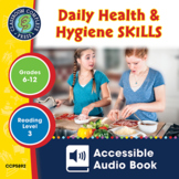 Daily Health & Hygiene Skills - Accessible Audio Book Gr. 6-12