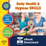 Daily Health & Hygiene Skills Gr. 6-12