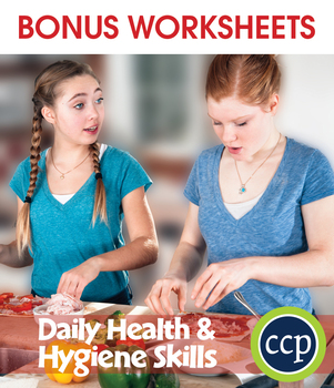 Daily Health & Hygiene Skills Gr. 6-12 - BONUS WORKSHEETS