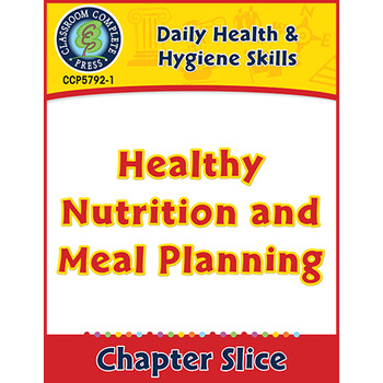Daily Health & Hygiene Skills: Healthy Nutrition and Meal
