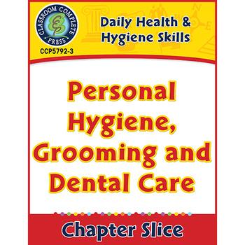 Daily Health & Hygiene Skills: Personal Hygiene, Grooming