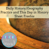 Daily History/Geography Practice and This Day in History Sheet Freebie