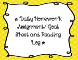 Daily Homework Goal Sheet and Reading Log