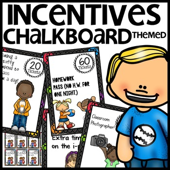 Daily Incentives (Chalkboard Themed)