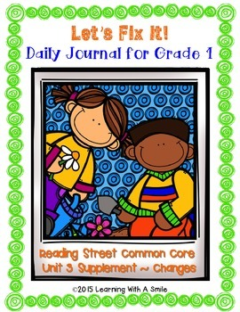 Reading Street FIRST GRADE Daily FIX ITS  (Unit 3) ~  LET'S FIX IT!