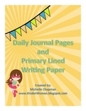 Daily Journal Pages and Primary Lined Writing Paper