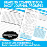 Daily Journal Prompts: Determining Central Ideas and Details - RI.6.2