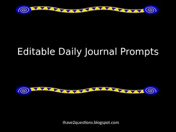 Daily Journal Prompts:  Editable Format