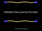 Daily Journal Prompts:  Editable Format.