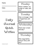 Daily Journal Quick Writes - Opinion