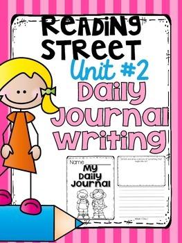 Daily Journal Writing {Kindergarten Reading Street Unit #2}