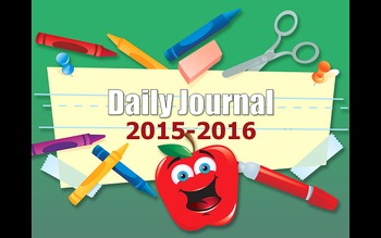 Daily Journal Writing and Math Computation Practice for entire school year .