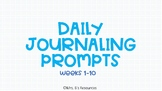 Daily Journaling Prompts (Weeks 1-10)