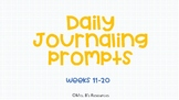 Daily Journaling Prompts (Weeks 11-20)