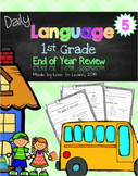 Daily Language 5 (End of Year Review) First Grade