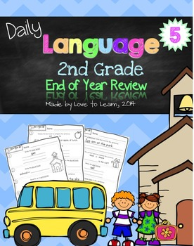 Daily Language 5 (End of Year Review) Second Grade