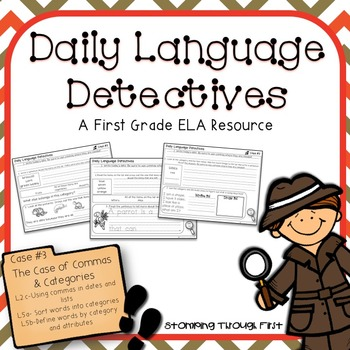 First Grade Daily Language Detectives: The Case of Commas & Categories