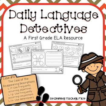First Grade Daily Language Detectives: The Case of the Disappearing Descriptions