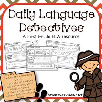 First Grade Daily Language Detectives: The Case of the Vanishing Verbs