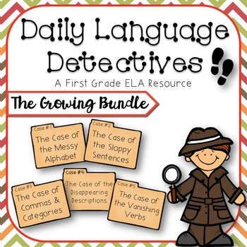 First Grade Daily Language Detectives: The Growing Bundle!