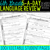 6th Grade Daily Language Spiral Review Morning Work Editable
