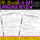 8th Grade Daily Language Spiral Review Morning Work Editable