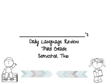 Daily Language Review (Semester 2) *GREAT I-READ PREP!