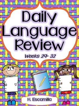 Daily Language Review - Weeks 29 - 32 in English