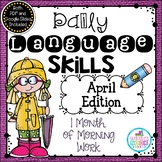 Daily Language Skills {April Morning Work}
