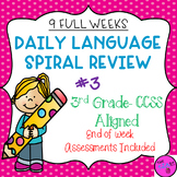 Daily Language Spiral Review- 3rd Grade with Assessments