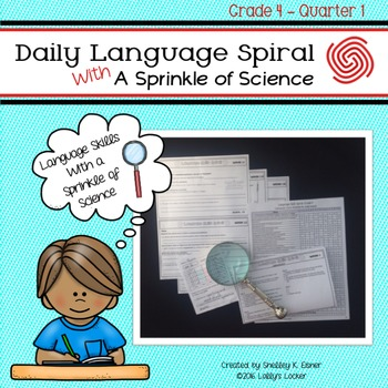 Daily Language Spiral With a Sprinkle of Science - 4th Grade Quarter 1